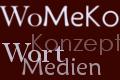 WOMEKO WORT MEDIEN KONZEPT FREIBERUFLERIN
